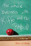 Cover-Bild zu Whole Business with Kiffo and the Pitbull (eBook) von Jonsberg, Barry