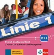 Cover-Bild zu Linie 1. B1.2. 2 Audio-CDs zum Kurs- und Übungsbuch von Dengler, Stefanie