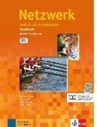 Cover-Bild zu Netzwerk B1. Kursbuch mit DVD und 2 Audio-CDs von Dengler, Stefanie