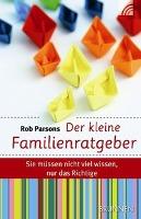 Cover-Bild zu Der kleine Familienratgeber von Parsons, Rob