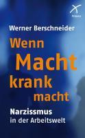 Cover-Bild zu Wenn Macht krank macht von Berschneider, Werner
