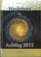 Cover-Bild zu Wegleitung zum Aufstieg 2012 von Seelhofer, Hans