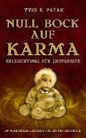 Cover-Bild zu Null Bock auf Karma von Patak, Yves Etienne