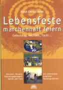 Cover-Bild zu Lebensfeste märchenhaft feiern von Heim, Heidi Christa