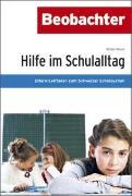Cover-Bild zu Hilfe im Schulalltag von Noser, Walter