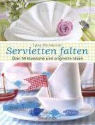 Cover-Bild zu Servietten falten von Winnewisser, Sylvia (Hrsg.)