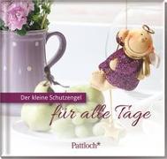 Cover-Bild zu Der kleine Schutzengel für alle Tage von Griesbeck, Dorothee