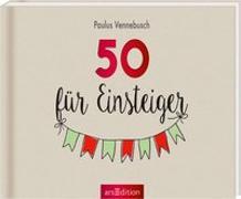 Cover-Bild zu 50 für Einsteiger von Vennebusch, Paulus