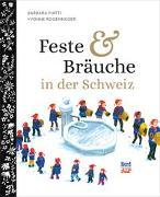 Cover-Bild zu Feste und Bräuche in der Schweiz von Piatti, Barbara