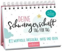 Cover-Bild zu Deine Schwangerschaft, Tag für Tag von Müller-Egloff, Dr. Susanne