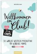 Cover-Bild zu Willkommen im Club! von Jovis, Johanna