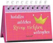 Cover-Bild zu hinfallen, aufstehen, Krone richten, weitergehen - Miniaufsteller von Fritz, Uschi (Illustr.)