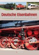 Cover-Bild zu Deutsche Eisenbahnen von Dörflinger, Michael