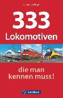 Cover-Bild zu 333 Lokomotiven, die man kennen muss! von Dörflinger, Michael