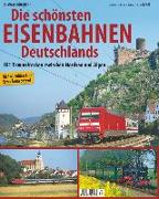 Cover-Bild zu Eisenbahn-Traumstrecken Deutschlands von Dörflinger, Michael