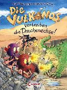 Cover-Bild zu Die Vulkanos vertreiben die Drachenechse! (eBook) von Gehm, Franziska