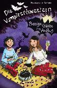 Cover-Bild zu Die Vampirschwestern 6 - Bissige Gäste im Anflug (eBook) von Gehm, Franziska