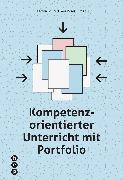 Cover-Bild zu Kompetenzorientierter Unterricht mit Portfolio von Keller, Stefan