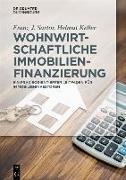 Cover-Bild zu Wohnwirtschaftliche Immobilienfinanzierung (eBook) von Sartor, Franz J.