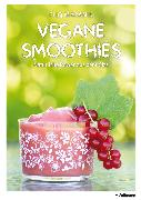 Cover-Bild zu Vegane Smoothies (eBook) von Maranik, Eliq