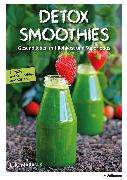 Cover-Bild zu Detox Smoothies (eBook) von Maranik, Eliq