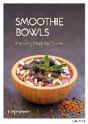 Cover-Bild zu Smoothie Bowls (eBook) von Maranik, Eliq