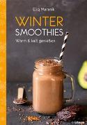 Cover-Bild zu Winter Smoothies von Maranik, Eliq