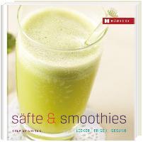 Cover-Bild zu Säfte und Smoothies von Spierings, Thea