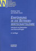 Cover-Bild zu Einführung in die Betriebswirtschaftslehre von Vahs, Dietmar
