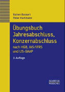 Cover-Bild zu Übungsbuch Jahresabschluss, Konzernabschluss nach HGB, IAS/IFRS und US-GAAP von Bossert, Rainer
