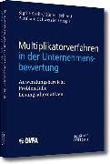Cover-Bild zu Multiplikatorverfahren in der Unternehmensbewertung von Krolle, Sigrid (Hrsg.)