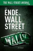 Cover-Bild zu Das Ende der Wall Street wie wir sie kennen von Kansas, Dave