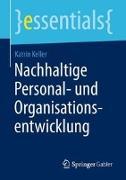 Cover-Bild zu Nachhaltige Personal- und Organisationsentwicklung von Keller, Katrin