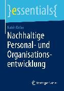 Cover-Bild zu Nachhaltige Personal- und Organisationsentwicklung (eBook) von Keller, Katrin