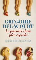 Cover-Bild zu La première chose qu'on regarde von Delacourt, Grégoire