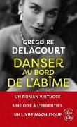 Cover-Bild zu Danser au bord de l'abîme von Delacourt, Grégoire