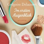 Cover-Bild zu Im ersten Augenblick von Delacourt, Grégoire