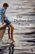 Cover-Bild zu Der Dichter der Familie von Delacourt, Grégoire