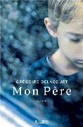Cover-Bild zu Mon père von Delacourt, Grégoire