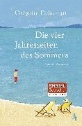 Cover-Bild zu Die vier Jahreszeiten des Sommers von Delacourt, Grégoire