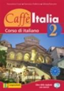Cover-Bild zu Bd. 2: Lehr- und Arbeitsbuch - Caffè Italia. Corso di italiano