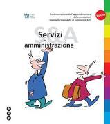 Cover-Bild zu Documentazione dell' apprendimento e delle prestazioni Servizi e amministrazione von IGKG (Hrsg.)