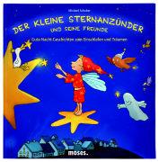 Cover-Bild zu Der kleine Sternanzünder und seine Freunde von Schober, Michael