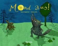 Cover-Bild zu Mond aus! von Grigorcea, Dana
