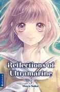 Cover-Bild zu Sakai, Mayu: Reflections of Ultramarine 03