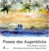 Cover-Bild zu Poesie des Augenblicks von Gaudeck, Hans-Jürgen