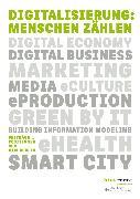 Cover-Bild zu Digitalisierung: Menschen zählen (eBook) von Knaut, Matthias (Hrsg.)