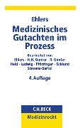 Cover-Bild zu Medizinisches Gutachten im Prozess von Ehlers, Alexander P.F. (Hrsg.)