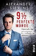 Cover-Bild zu 9 1/2 perfekte Morde von Stevens, Alexander