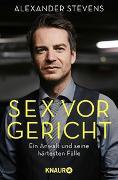 Cover-Bild zu Sex vor Gericht von Stevens, Alexander